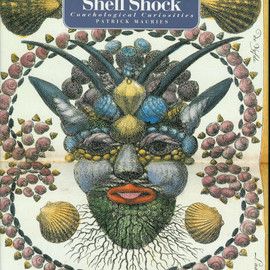 Patrick Mauries - Shell Shock: Conchological Curiosities