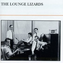 Lounge Lizards - The Lounge Lizards