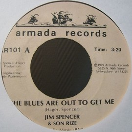 Jim Spencer & Son Rize - The Blues Are Out To Get Me