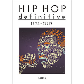小渕晃 - HIP HOP definitive 1974 - 2017
