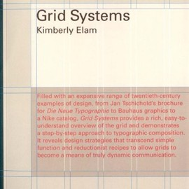 Kimberly Elam - Grid Systems: Principles of Organizing Type