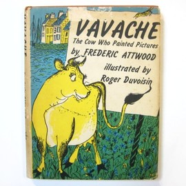 Roger Duvoisin - VAVACHE The Cow Who Painted Pictures