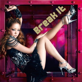 安室奈美恵 - Break it/Get my self back