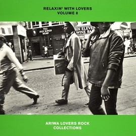 V.A. - RELAXIN' WITH LOVERS VOLUME 8 ARIWA LOVERS ROCK CO / V.A.