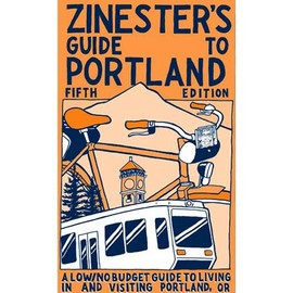 Shawn Granton - Zinester's Guide to Portland (5th Edition)