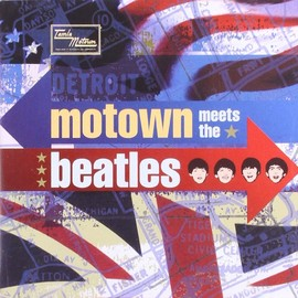 Various Artists - Motown Meets the Beatles
