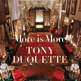 Tony Duquette - More Is More: Tony Duquette
