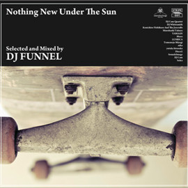 DJ FUNNEL - Nothing Now Under The Sun