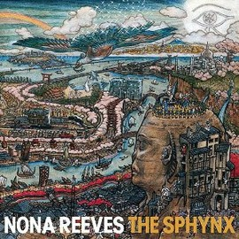 NONA REEVES - THE SPHYNX