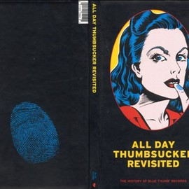 Various Artists - All Day Thumbsucker Revisited: History Of Blue Thumb Records