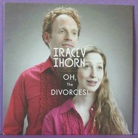 Tracey Thorn - Oh! The Divorces