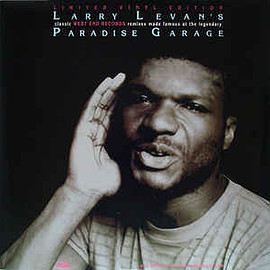 Larry Levan - Larry Levan's Classic West End Records Remixes Made Famous At The Legendary Paradise Garage