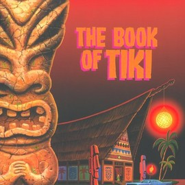 Sven A. Kirsten - The Book of Tiki