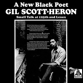 GIL SCOTT-HERON - A New Black Poet (Small Talk At 125th And Lenox)