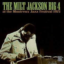 Milt Jackson Big 4(ミルト・ジャクソン) - at Montreux Jazz 75