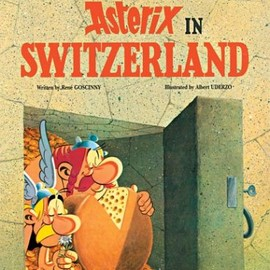 Rene Goscinny - Asterix in Switzerland