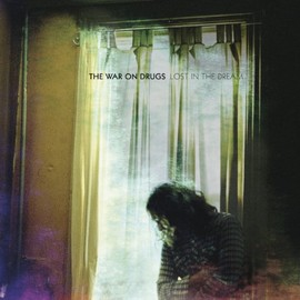 War on Drugs - Lost in the Dream