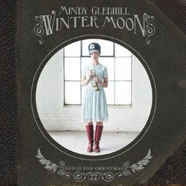 Mindy Gledhill - WINTER MOON