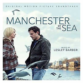 Lesley Barber - Manchester By the Sea: Original Motion Picture Soundtrack