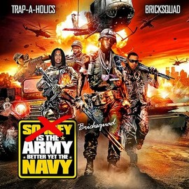 Various Artists - Bricksquad Is The Army Better Yet The Navy