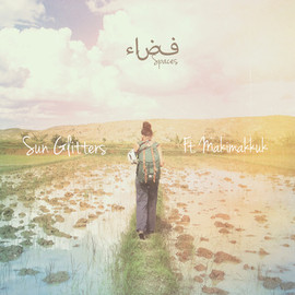 Sun Glitters - Fada / Spaces (Ft. Makimakkuk)