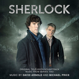David Arnold, Michael Price - Sherlock: Original Television Soundtrack Music From Series Two