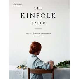 kinfolk - THE KINFOLK TABLE[日本語版]