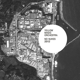 YELLOW MAGIC ORCHESTRA - NO NUKES 2012