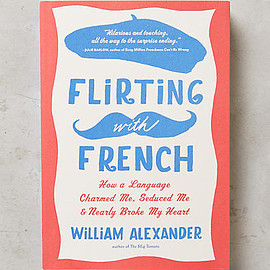 William Alexander - Flirting With French