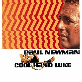 Stuart Rosenberg - 暴力脱獄 Cool Hand Luke movie poster