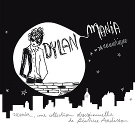 Various Artists - Dylan Mania / V.A.(Medi & The Medicine Show,Vandaveer,Grand David,Antony and the Johnsons,etc)