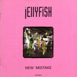 Jelly Fish - NEW MISTAKE