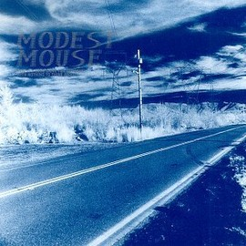 Modest Mouse - This Is a Long Drive for Someo