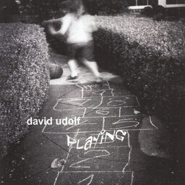 David Udolf - Playing