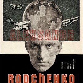 Alexander Rodchenko  - Aleksandr Rodchenko: Painting, Drawing, Collage, Design, Photography
