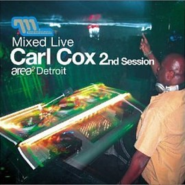 Carl Cox - Mixed Live Second Session