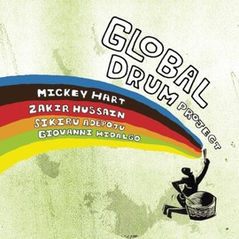 Mickey Hart  - Global Drum Project (Snys)