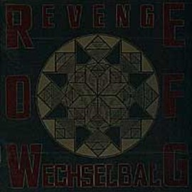 Various Artists - REVENGE OF WECHSELBALG