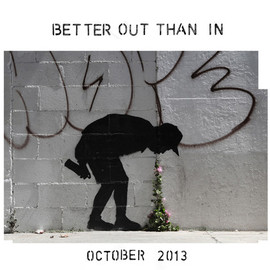 Banksy - Better out than in october 2013