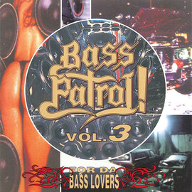 Various Artists - BASS PATROL! VOL.3