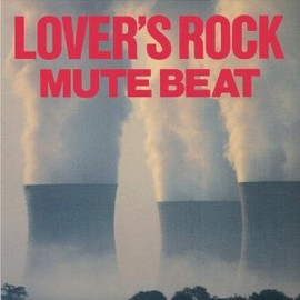 MUTE BEAT - LOVERS ROCK