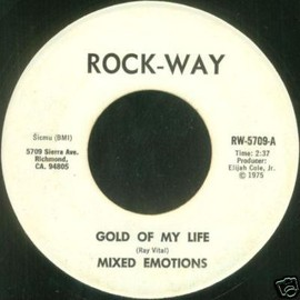 Mixed Emotions - Gold of my life