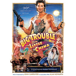 John Carpenter, Alan Howarth - Big Trouble In Little China: Complete Original Motion Picture Soundtrack: 30th Anniversary Edition