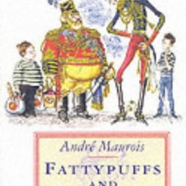 Andre Maurois - Fattypuffs and Thinifers