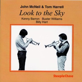 John McNeil & Tom Harrell - Look to the Sky