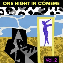 V.A. - One Night In Cómeme Vol. 2