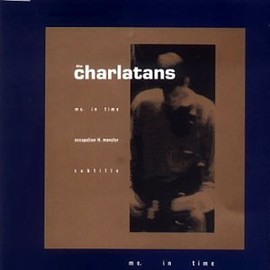 The Charlatans - Me in Time