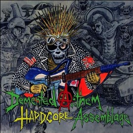 Various Artists - DEMENTED ANTHEM HARDCORE ASSEMBLAGE