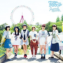lyrical school - ワンダーグラウンド [CD+DVD]初回限定盤 Single, CD+DVD, Limited Edition