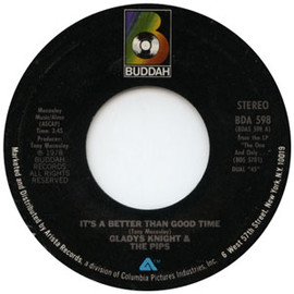 Gladys Knight & The Pips - It's A Better Than Good Time / Everybody's Got To Find A Way